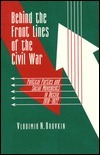Behind the Front Lines of the Civil War: Political Parties and Social Movements in Russia, 1918-1922 Vladimir N. Brovkin