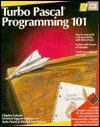Turbo PASCAL Programming 101: With Disk  by  Rizwan Virk