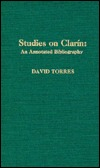 Studies on Clarin: An Annotated Bibliography  by  David Torres