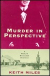Murder in Perspective: An Architectural Mystery (Merlin Richards, #1) Keith Miles