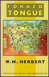 Forked Tongue  by  W.N. Herbert
