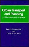 Urban Transport and Planning  by  David Banister