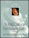 Nursing Care Of The Childbearing Family Laurie N. Sherwen