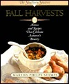 Fall Harvests: A Southern Seasons Book Martha Stamps