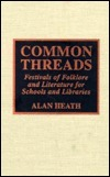 Common Threads Alan Heath