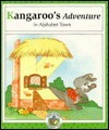 Kangaroos Adventure in Alphabet Town  by  Janet McDonnell