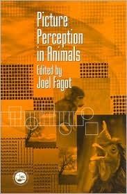 Picture Perception in Animals Joel Fagot