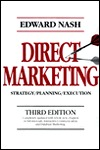 Direct Marketing: Strategy, Planning, Execution  by  Edward L. Nash
