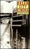 Dream City Cinema  by  Stephen Knight