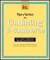 Tips and Tactics for Conducting E-Commerce: Inc.s Guide to Taking Your Web Site to the Next Level  by  Bradford W. Ketchum