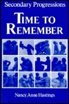 Secondary Progressions: Time to Remember  by  Nancy Anne Hastings