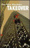 Takeover  by  Mike Walker