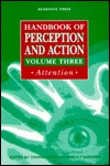 Handbook of Perception and Action: Attention  by  O. Neumann