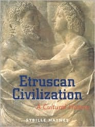 Etruscan Civilization: A Cultural History Sybille Haynes