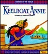Keelboat Annie  by  Janet P. Johnson