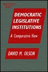 Post-Communist Parliaments: Change and Stability in the Second Decade  by  David M. Olson