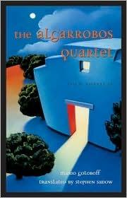 The Algarrobos Quartet  by  Gerardo Mario Goloboff