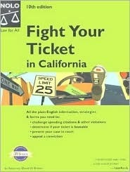 Fight Your Ticket in California  by  David  W. Brown