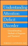 Understanding Attention Deficit Disorder: Ground Breaking Methods Of Diagnosis And Treatment  by  M.J.F. Media