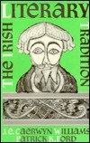 The Irish Literary Tradition J.E. Caerwyn Williams