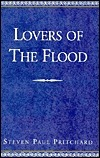Lovers of the Flood Steven Pritchard