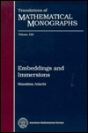 Embeddings and Immersions Masahisa Adachi