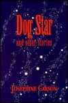 Dog Star and Other Stories  by  Josephine Carson