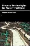 Process Technologies For Water Treatment  by  S. Stucki