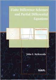 Finite Difference Schemes and Partial Differential Equations  by  John Strikwerda