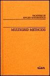 Multigrid Methods Stephen F. McCormick