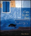 Cats in the Sun  by  Hans W. Silvester