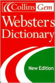 Collins Gem Websters Dictionary, 2nd Edition Collins Publishers