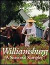 Williamsburg: A Seasonal Sampler David M. Doody