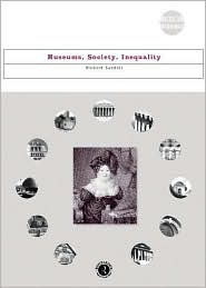 Museums, Society, Inequality  by  R. Sandell
