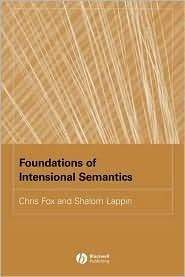 Foundations of Intensional Semantics  by  Chris Fox