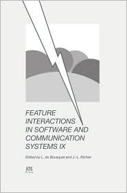 Feature Interactions in Software and Communication Systems IX Lydie Du Bousquet