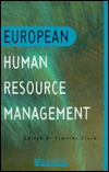European Human Resource Manage  by  Timothy Clark