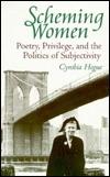 Scheming Women  by  Cynthia Hogue