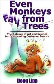 Even Monkeys Fall From Trees  by  Doug Lipp