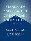 Standards And Practice Of Homecare Therapeutics Michael M. Rothkopf