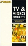 TV and Video Projects (Maplin Series)  by  Maplin