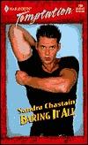 Baring It All (Sweet Talkin Guys) (Harlequin Temptation #768) Sandra Chastain