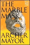 The Marble Mask (Joe Gunther #11)  by  Archer Mayor