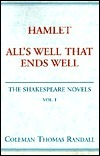 Hamlet/Alls Well That Ends Well  by  Coleman Thomas Randall