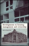 Developments in Housing Management and Ownership  by  Ricardo  Pinto