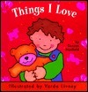 Things I Love  by  Duncan Maxfield