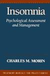 Insomnia: Psychological Assessment and Management Charles M. Morin