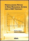 Nonholonomic Motion Of Rigid Mechanical Systems From A Dae Viewpoint Patrick J. Rabier