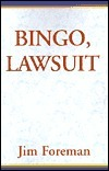 Bingo, Lawsuit Jim Foreman