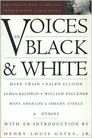 Voices in Black and White: Writings on Race in America from Harpers Magazine Katharine Whittemore